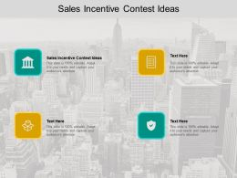 Sales Incentive Contest Ideas Ppt Powerpoint Presentation Model Influencers Cpb