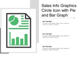 Sales Info Graphics Circle Icon With Pie And Bar Graph