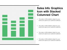 Sales Info Graphics Icon With Stacked Columned Chart