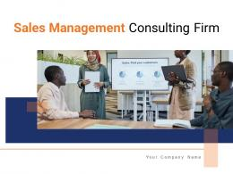 Sales Management Consulting Firm Powerpoint Presentation Slides