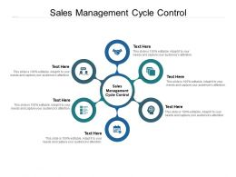 Sales Management Cycle Control Ppt Powerpoint Presentation Gallery Influencers Cpb