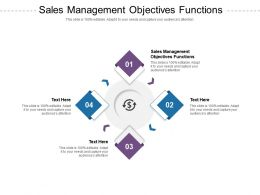 Sales Management Objectives Functions Ppt Powerpoint Presentation Professional Vector Cpb
