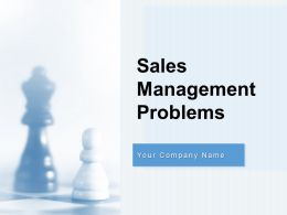 Sales Management Problems Powerpoint Presentation Slides