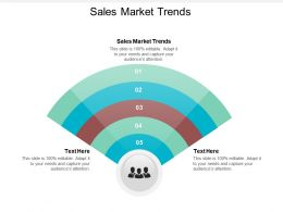 Sales Market Trends Ppt Powerpoint Presentation Slides Example Topics Cpb
