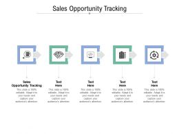 Sales Opportunity Tracking Ppt Powerpoint Presentation Infographics Grid Cpb