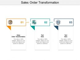 Sales Order Transformation Ppt Powerpoint Presentation Icon Templates Cpb