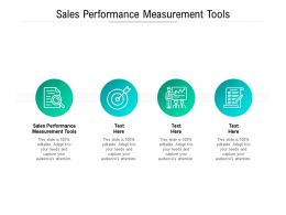 Sales Performance Measurement Tools Ppt Powerpoint Presentation Icon Topics Cpb