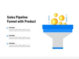 Sales Pipeline Funnel With Product