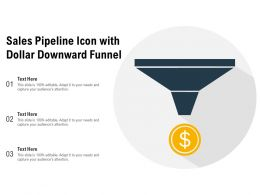Sales Pipeline Icon With Dollar Downward Funnel