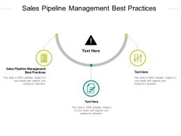 Sales Pipeline Management Best Practices Ppt Powerpoint Presentation File Template Cpb