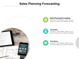 Sales Planning Forecasting Ppt Powerpoint Presentation Infographics Design Cpb