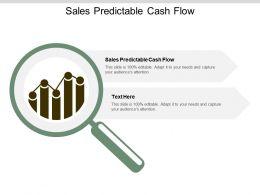 Sales Predictable Cash Flow Ppt Powerpoint Presentation Show Designs Download Cpb