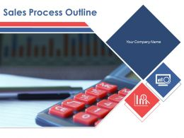 Sales Process Outline Powerpoint Presentation Slides