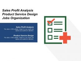 Sales Profit Analysis Product Service Design Jobs Organization