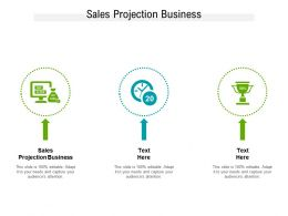Sales Projection Business Ppt Powerpoint Presentation File Slide Cpb
