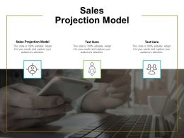 Sales Projection Model Ppt Powerpoint Presentation Model Graphic Tips Cpb