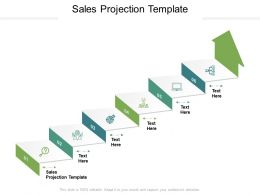 Sales Projection Template Ppt Powerpoint Presentation Slides Model Cpb