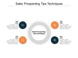 Sales Prospecting Tips Techniques Ppt Powerpoint Presentation Summary Cpb