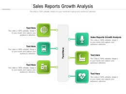 Sales Reports Growth Analysis Ppt Powerpoint Presentation Icon Deck Cpb