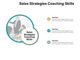 Sales Strategies Coaching Skills Ppt Powerpoint Presentation Icon Microsoft Cpb