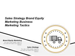 Sales Strategy Brand Equity Marketing Business Marketing Tactics