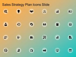 Sales Strategy Plan Icons Slide Ppt Powerpoint Presentation Summary Background Designs