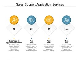 Sales Support Application Services Ppt Powerpoint Presentation Slides Microsoft Cpb