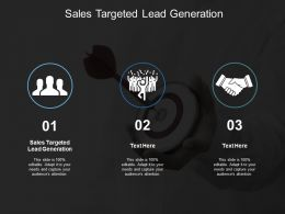 Sales Targeted Lead Generation Ppt Powerpoint Presentation Styles Backgrounds Cpb