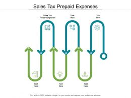 Sales Tax Prepaid Expenses Ppt Powerpoint Presentation Layouts Professional Cpb