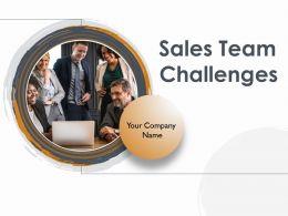 Sales Team Challenges Powerpoint Presentation Slides