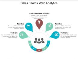 Sales Teams Web Analytics Ppt Powerpoint Presentation Layouts Graphic Images Cpb