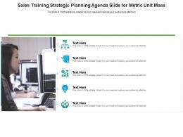 Sales Training Strategic Planning Agenda Slide For Metric Unit Mass Infographic Template
