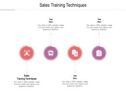 Sales Training Techniques Ppt Powerpoint Presentation Pictures Layout Ideas Cpb