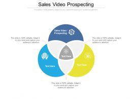 Sales Video Prospecting Ppt Powerpoint Presentation Slides Information Cpb