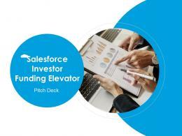 Salesforce Investor Funding Elevator Pitch Deck Ppt Template