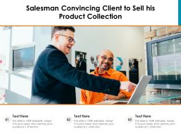 Salesman Convincing Client To Sell His Product Collection