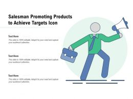 Salesman Promoting Products To Achieve Targets Icon
