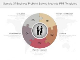 Sample Of Business Problem Solving Methods Ppt Templates