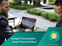 Sample Presentation About Yourself Ideas Powerpoint Presentation Slides