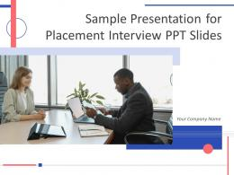 Sample Presentation For Placement Interview PPT Slides Powerpoint Presentation Slides