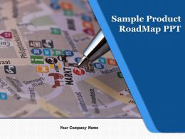 Sample Product Roadmap Ppt Powerpoint Presentation Slides