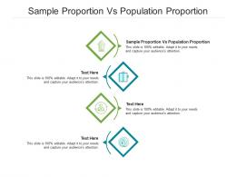 Sample Proportion Vs Population Proportion Ppt Powerpoint Presentation Outline Graphics Pictures Cpb