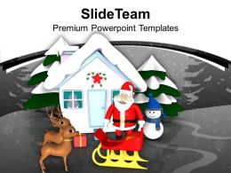 Santa With Reindeer Snowman Hut Work Powerpoint Templates Ppt Themes And Graphics 0113