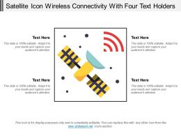 Satellite Icon Wireless Connectivity With Four Text Holders