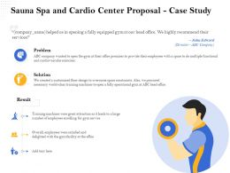Sauna Spa And Cardio Center Proposal Case Study Ppt Clipart