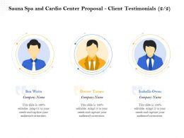 Sauna Spa And Cardio Center Proposal Client Testimonials R382 Ppt Topics