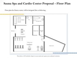 Sauna Spa And Cardio Center Proposal Floor Plan Ppt File Elements