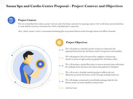 Sauna Spa And Cardio Center Proposal Project Context And Objectives Ppt Layouts