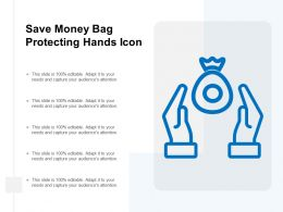 Save Money Bag Protecting Hands Icon