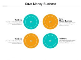 Save Money Business Ppt Powerpoint Presentation Summary Graphics Pictures Cpb